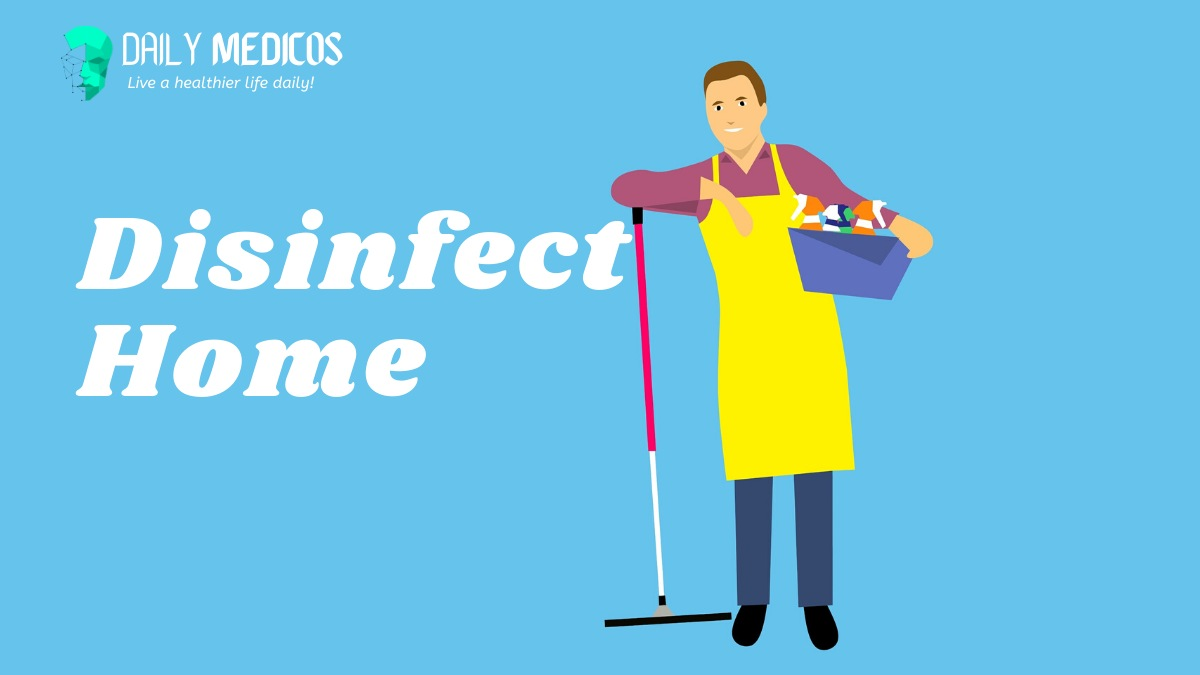 Disinfect Home: Useful, inexpensive home remedies to Disinfect your home 1 - Daily Medicos