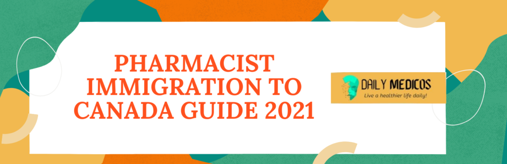 Pharmacist Immigration to Canada 1 - Daily Medicos