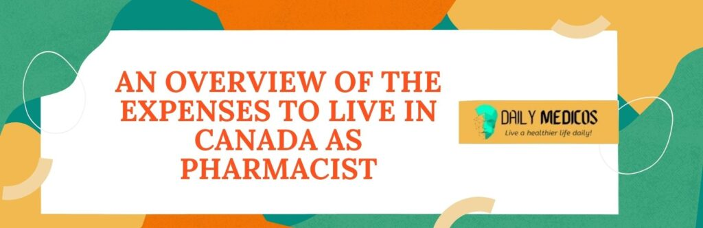 Pharmacist Immigration to Canada 11 - Daily Medicos