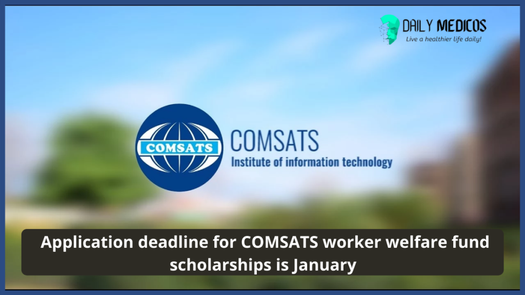 Comsats labor quota scholarships and admission under Punjab worker welfare board 5 - Daily Medicos