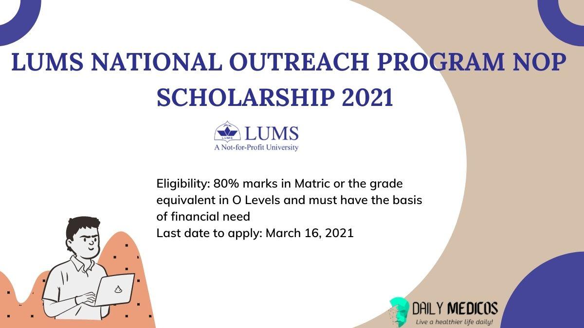 LUMS National Outreach Program NOP Scholarship 2021