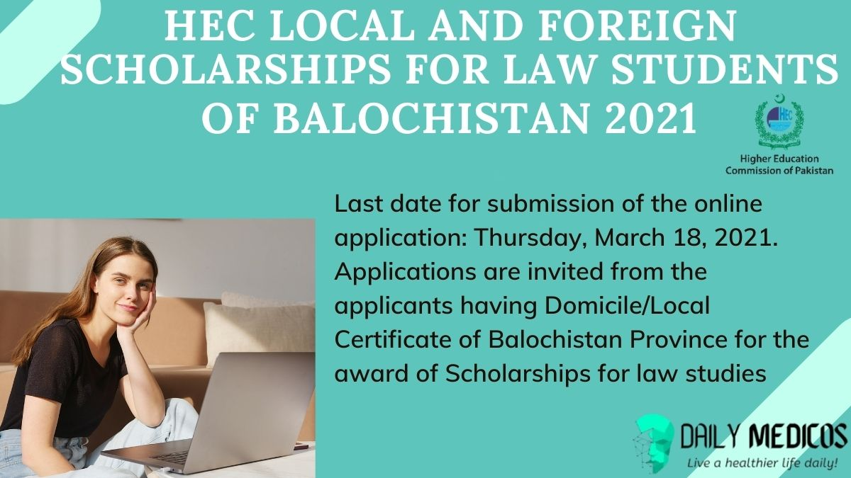 HEC local and foreign Scholarships for law students of Balochistan 2021 1 - Daily Medicos