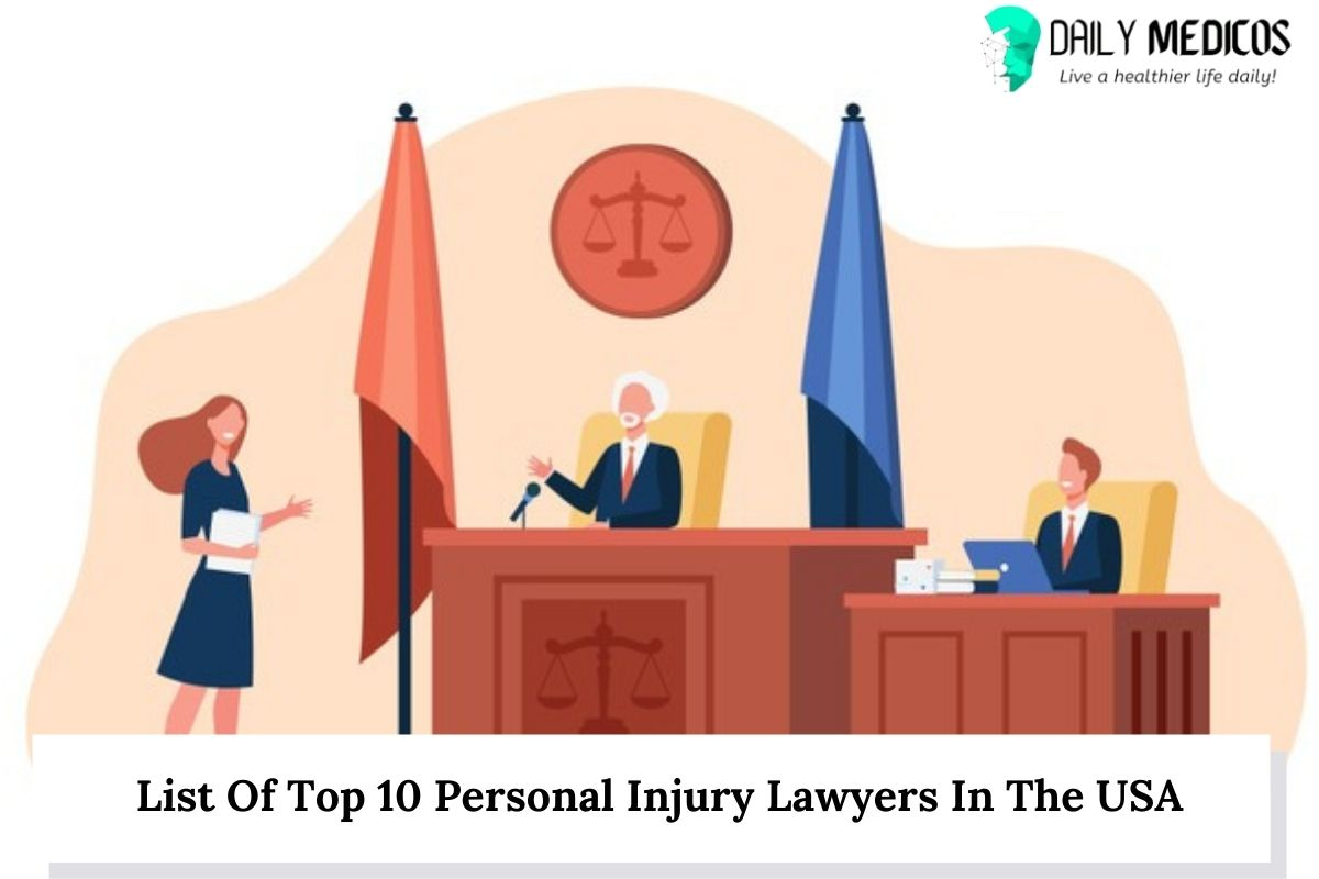 List Of Top 10 Personal Injury Lawyers In The USA 1 - Daily Medicos