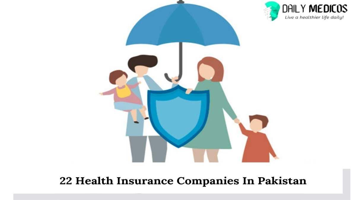 22 Health Insurance Companies In Pakistan 1 - Daily Medicos