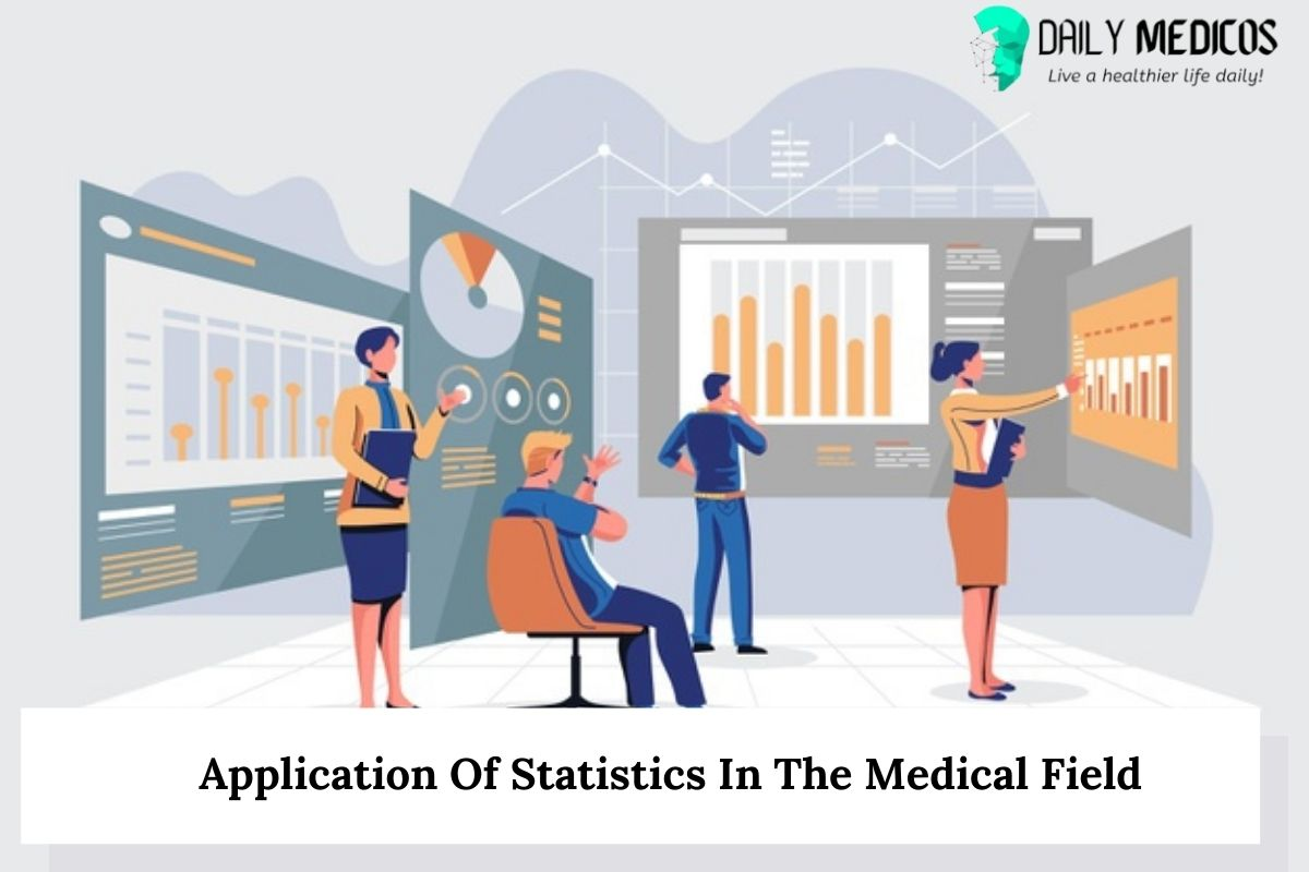 Application Of Statistics In The Medical Field 18 - Daily Medicos