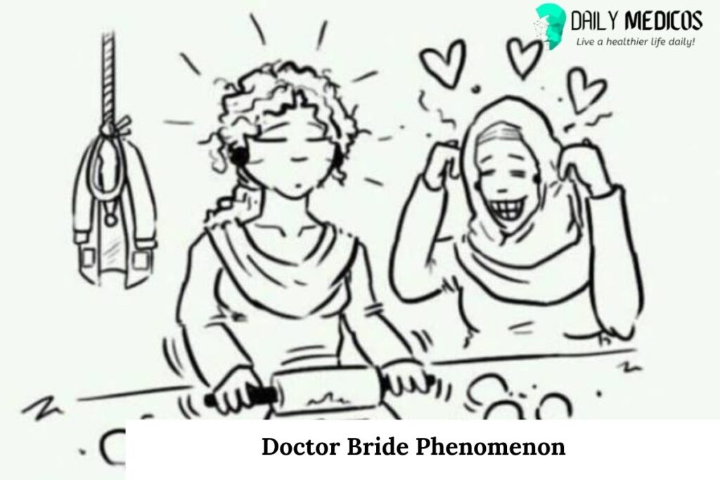 Doctor Bride Phenomenon