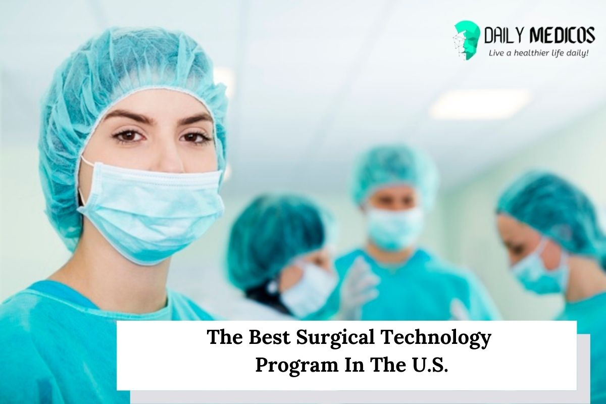 8 Best Surgical Technology Program In U.S. 1 - Daily Medicos