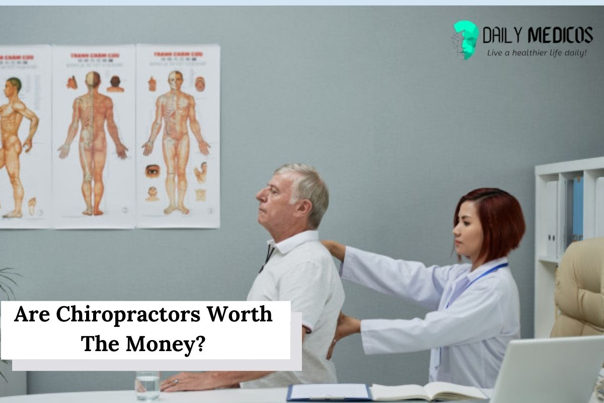 Are Chiropractors Worth The Money? - Real Answer 1 - Daily Medicos