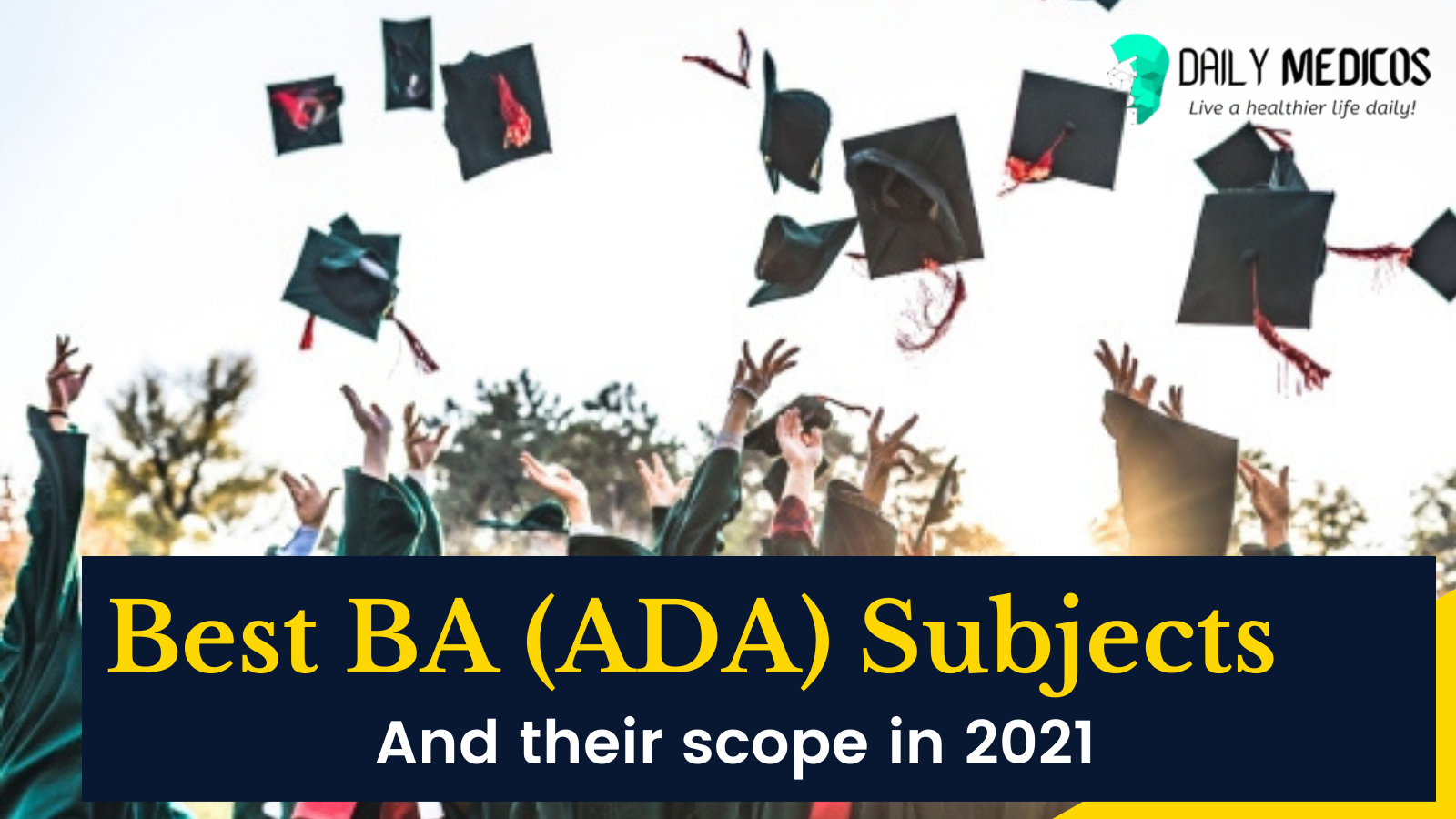 Best BA (ADA) subjects combinations with scope 2021 20 - Daily Medicos