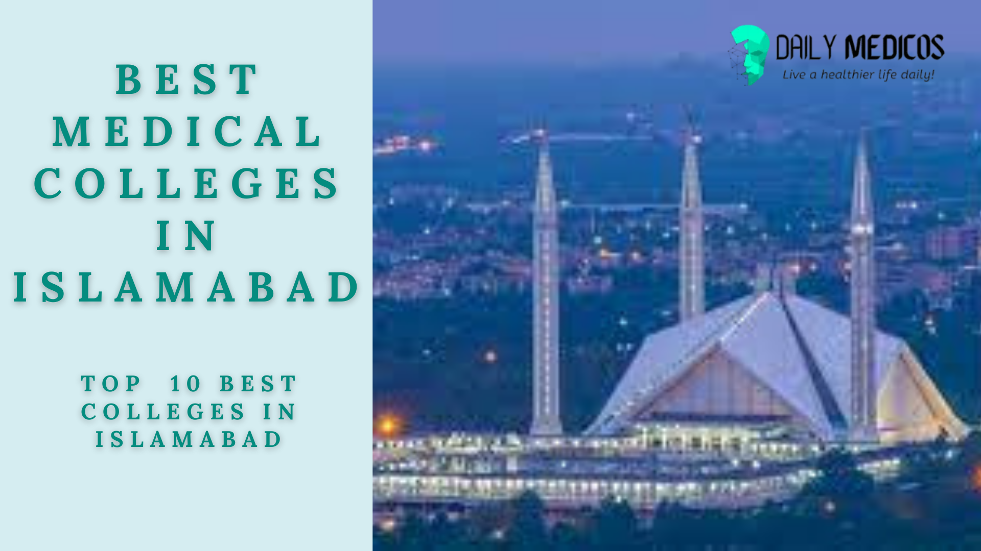 The Top 10 Best Medical Colleges In Islamabad [Detailed Guide] 1 - Daily Medicos