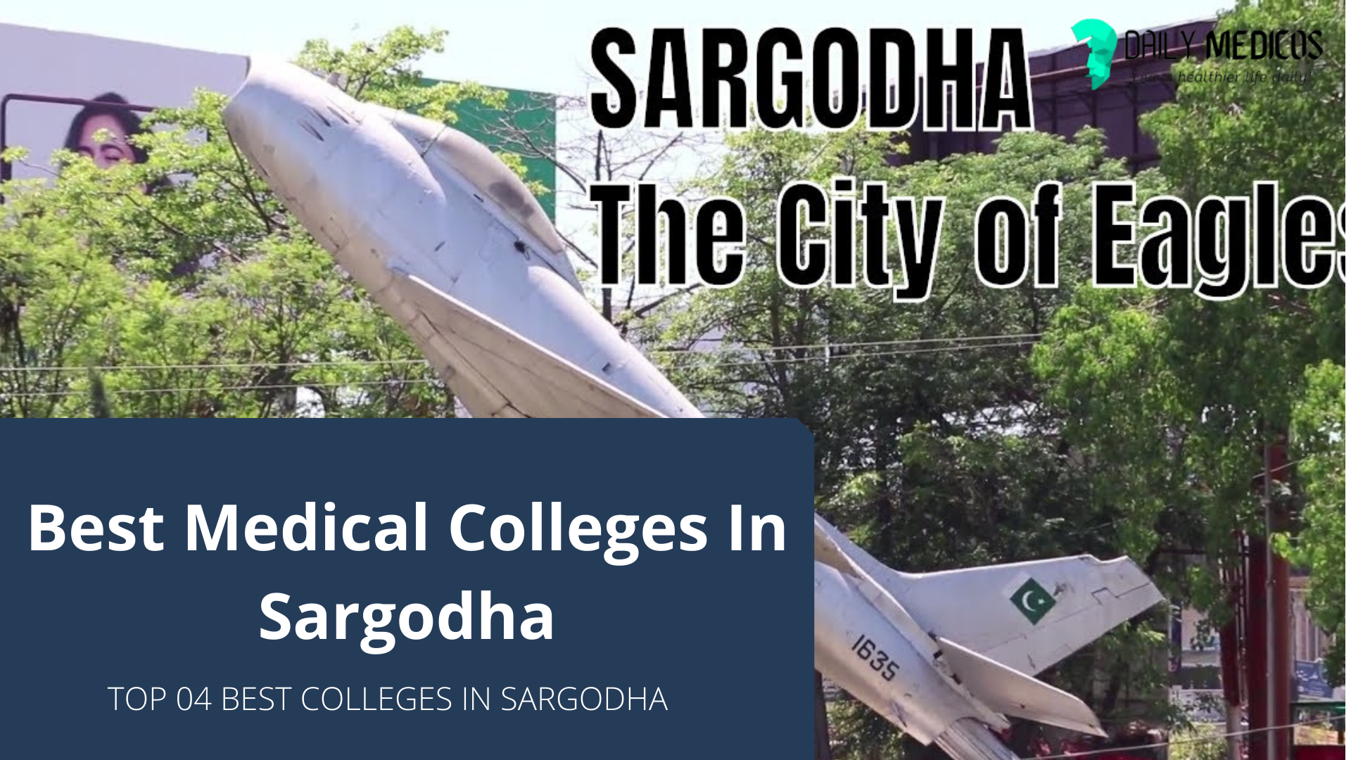 04 Best Medical Colleges In Sargodha [Detailed Guide] 1 - Daily Medicos