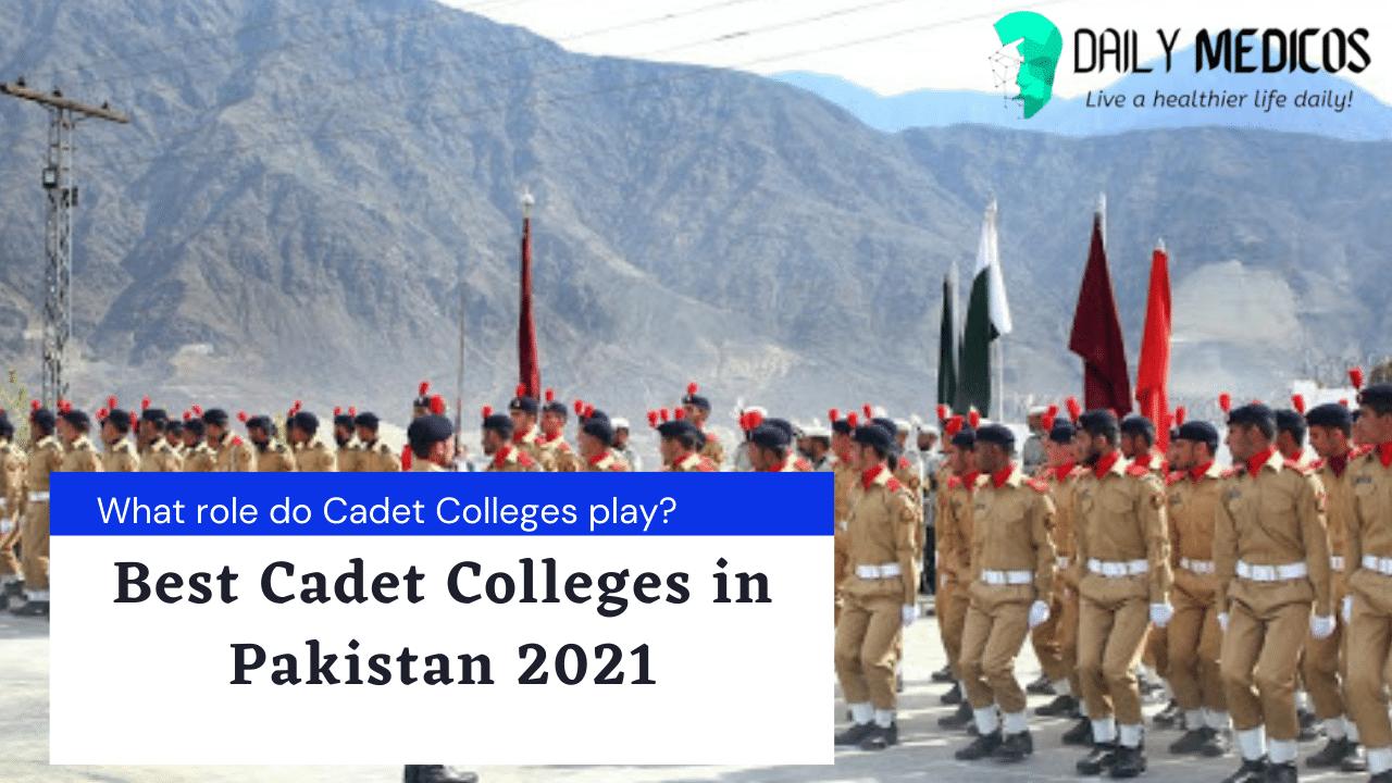 Top 8 Best Cadet Colleges in Pakistan 1 - Daily Medicos