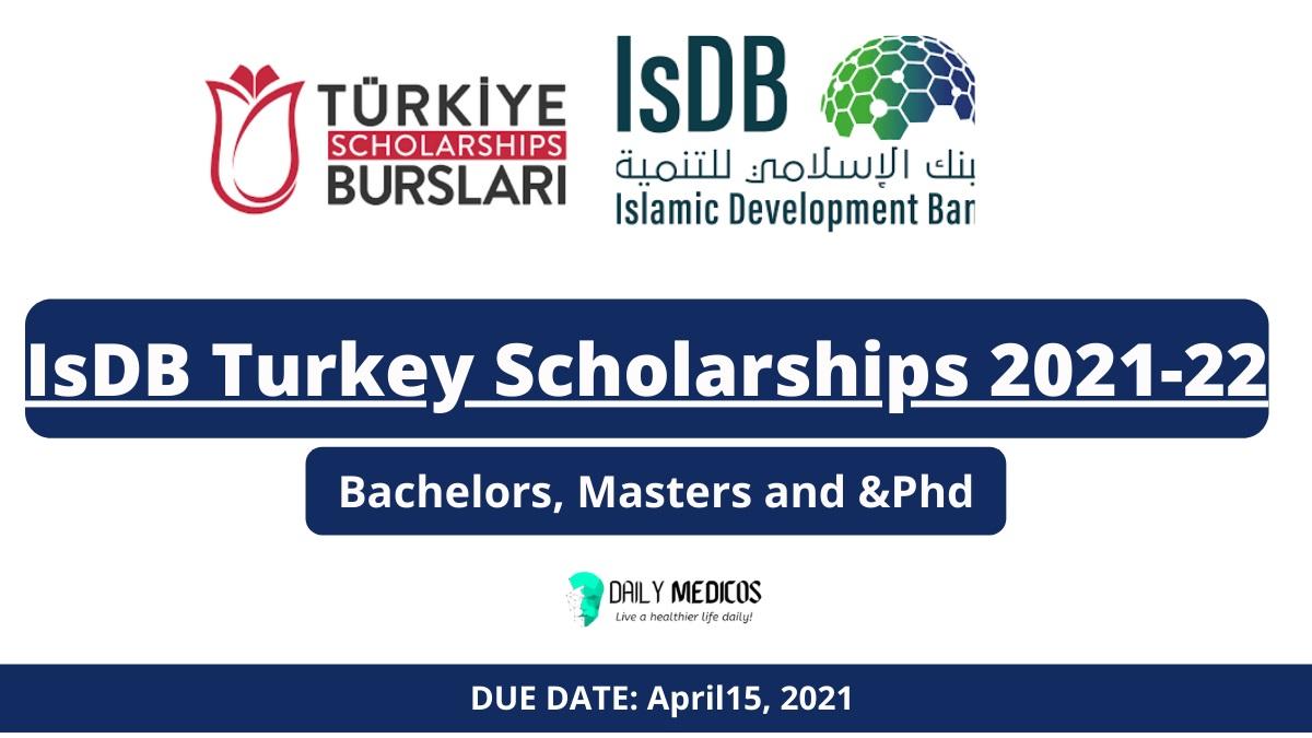 IsDB Turkey Scholarships 2021-22 | Fully Funded | Study in Turkey 16 - Daily Medicos