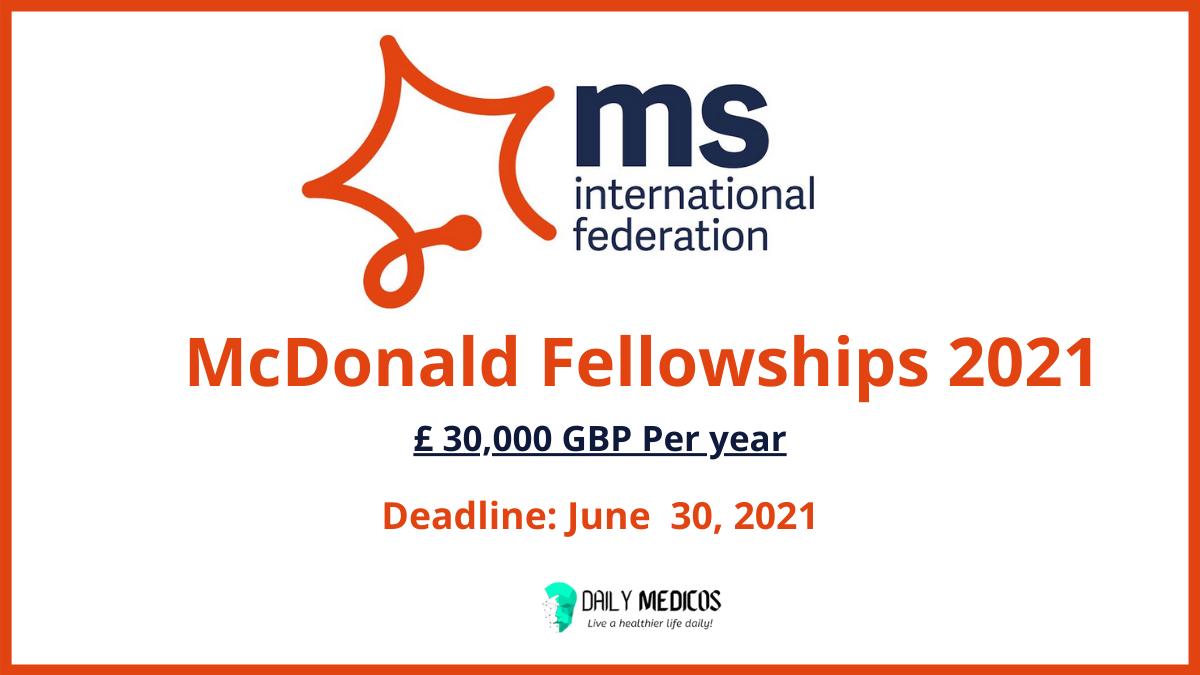 McDonald Fellowships 2021 [Fund: £30,000 GBP per year] 6 - Daily Medicos