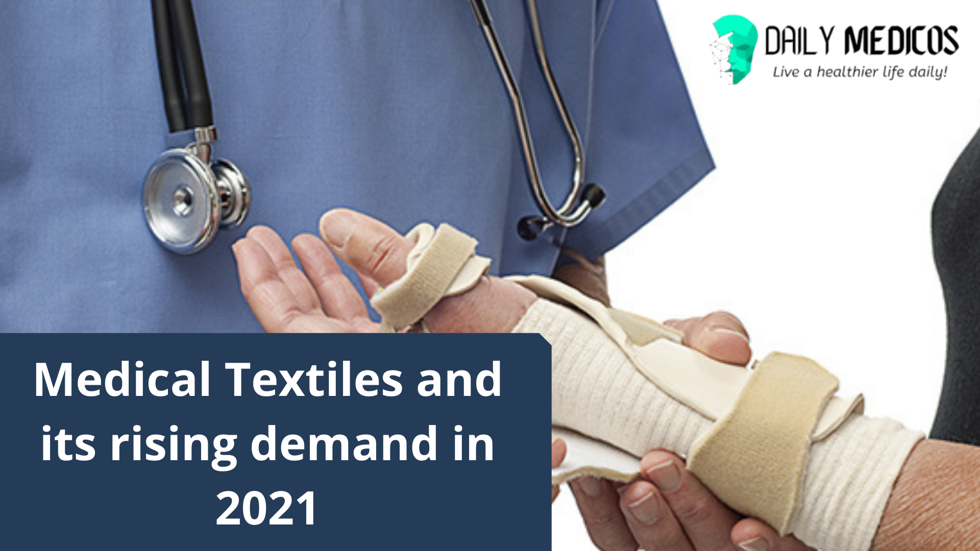 Medical Textiles & Its Rising Demand in 2021 [Detailed Guide] 1 - Daily Medicos