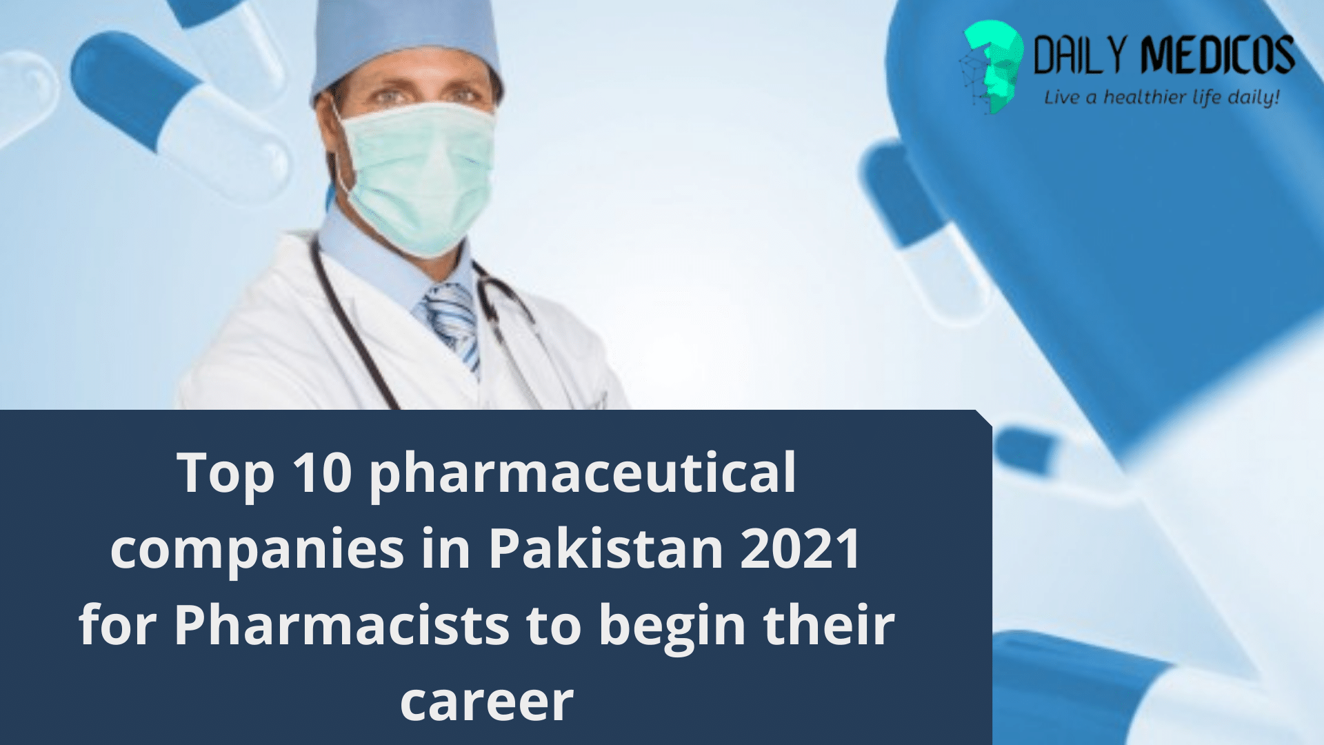 Top 10 Pharmaceutical Companies in Pakistan 2021 for Pharmacists to Begin Career 17 - Daily Medicos