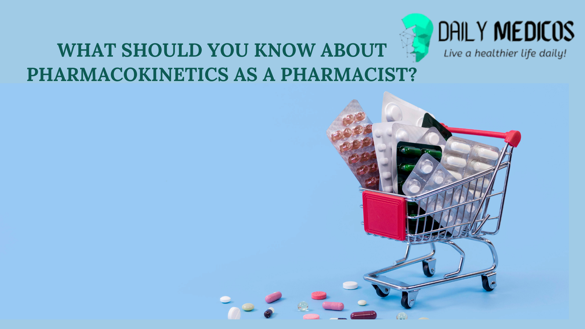 What should you know about pharmacokinetics as a pharmacist? [Detailed Guide] 19 - Daily Medicos