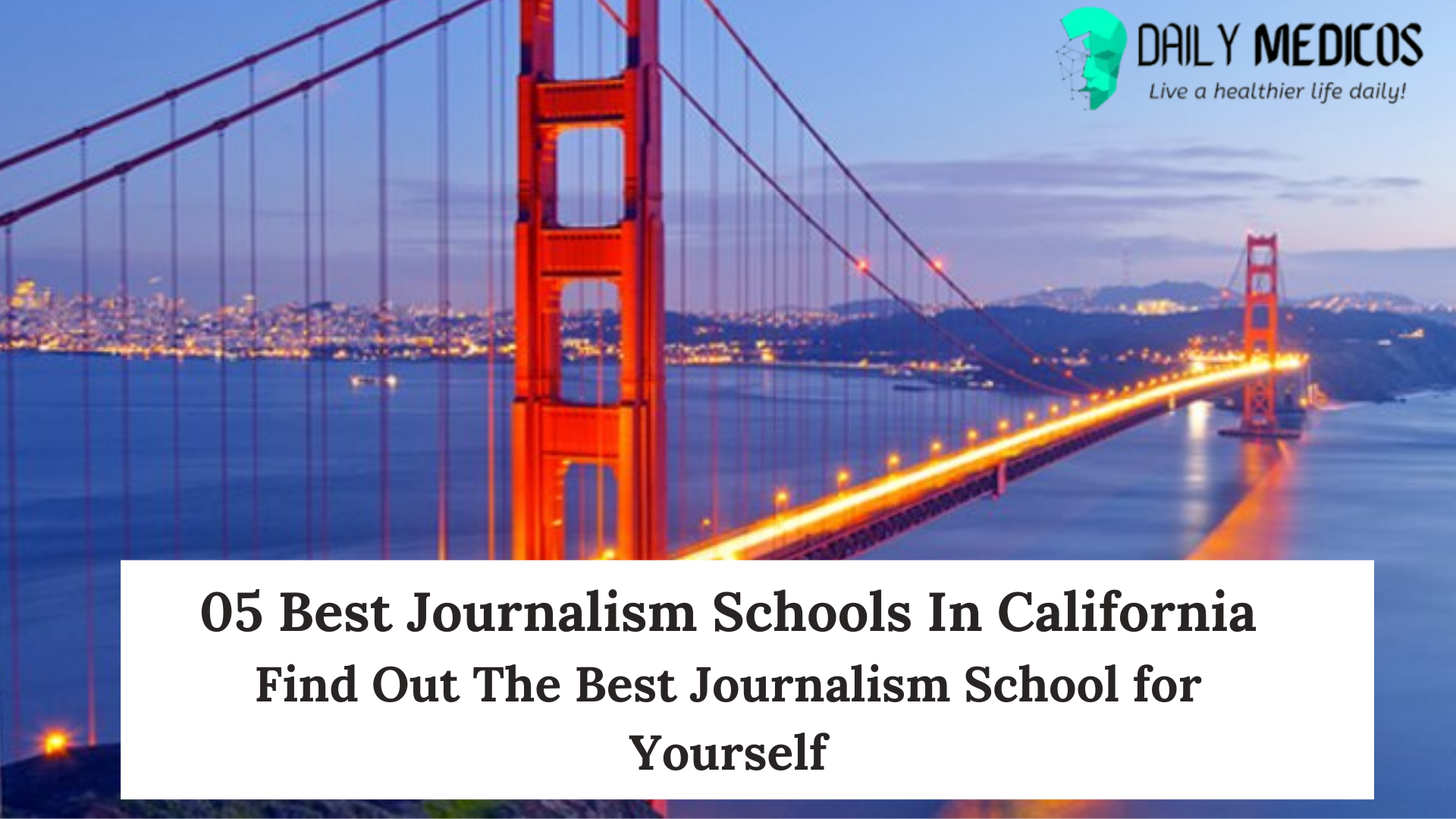 05 Best Journalism Schools In California [Find Out The Best Journalism School for Yourself] 7 - Daily Medicos