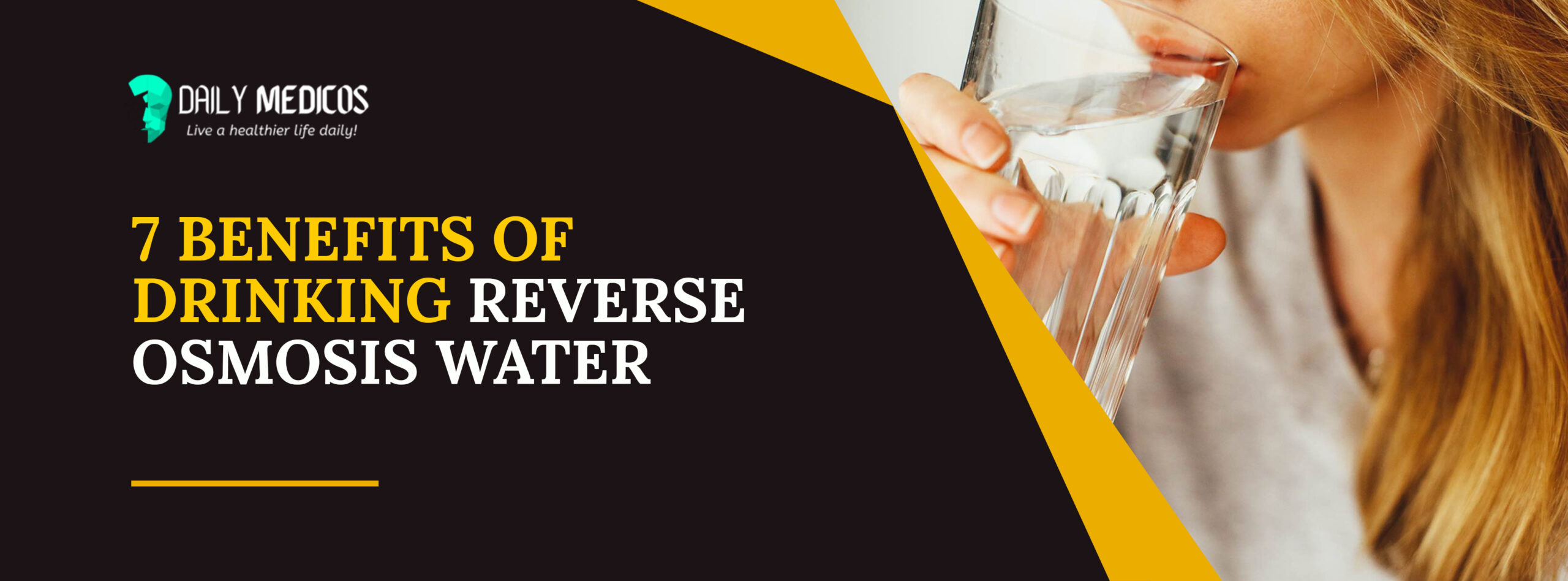 7 Benefits of Drinking Reverse Osmosis Water [Detailed Guide] 25 - Daily Medicos
