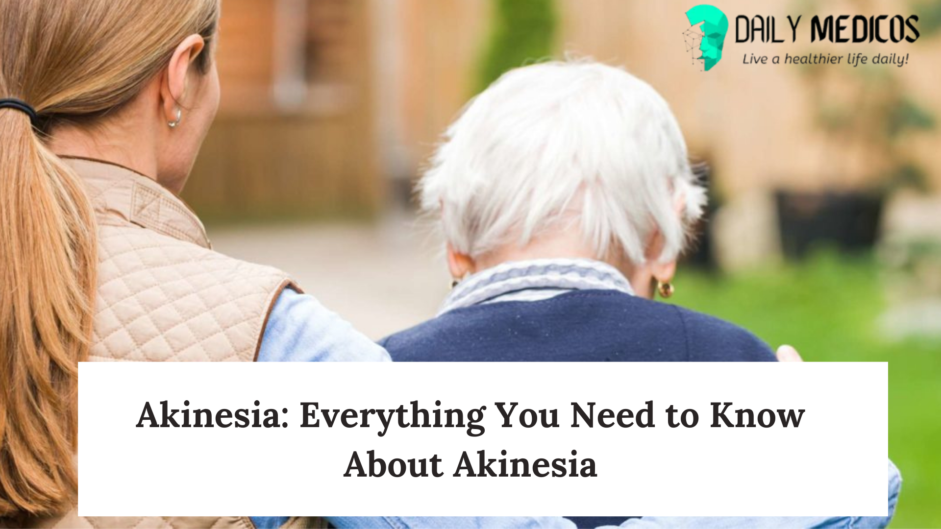 Akinesia: Everything You Need to Know About Akinesia [Causes, Symptoms, & Treatment] 1 - Daily Medicos
