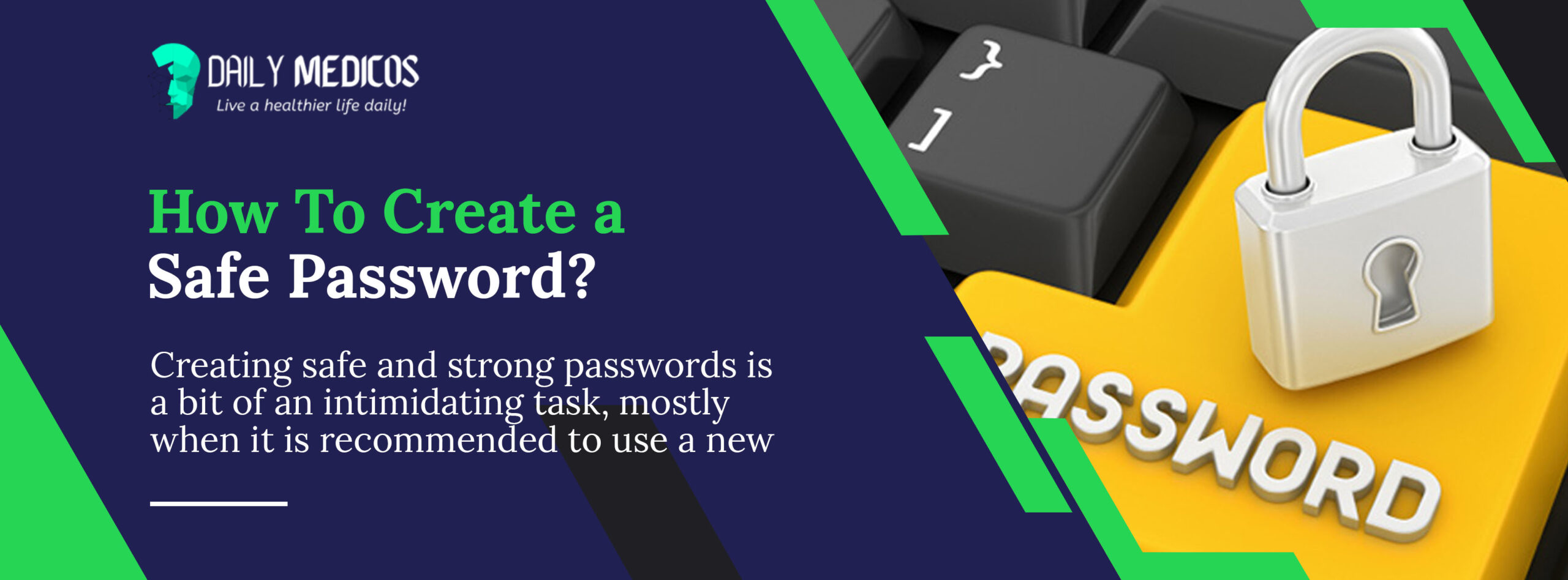 How To Create a Safe Password? Effective Ways to Make Your Password Safe 1 - Daily Medicos