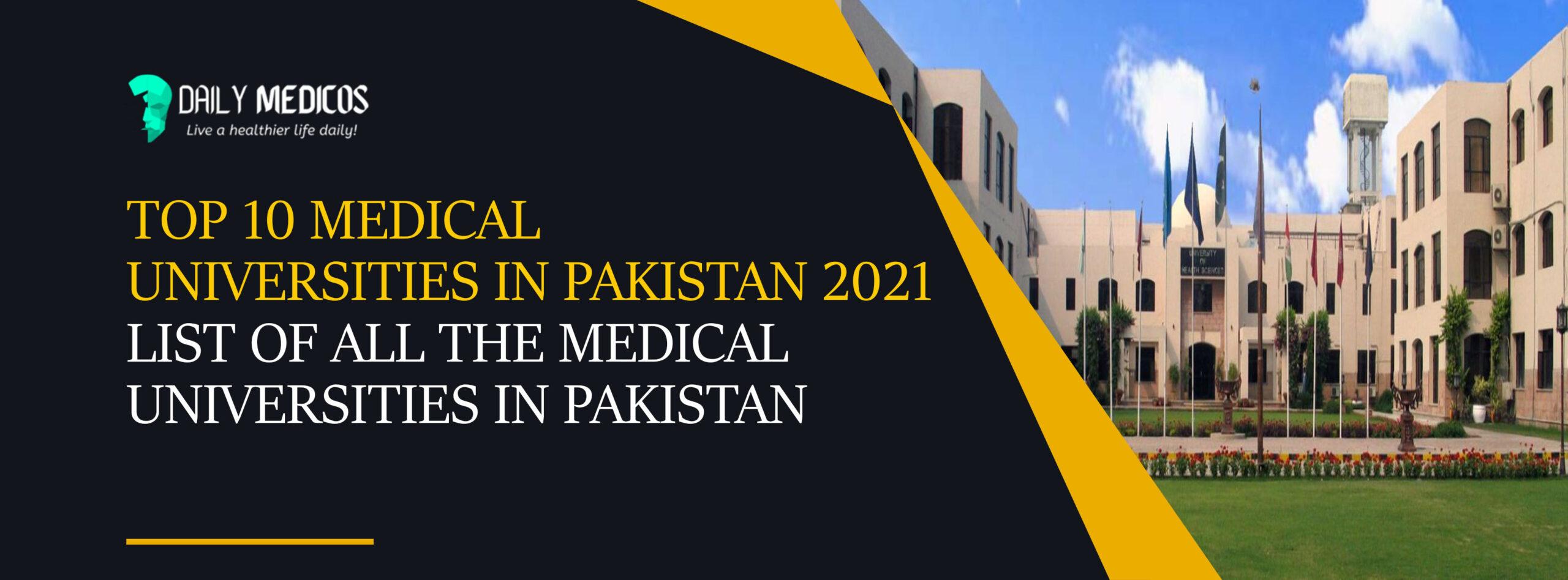 Top 10 Medical Universities in Pakistan 2021 - List of All The Medical Universities in Pakistan 4 - Daily Medicos