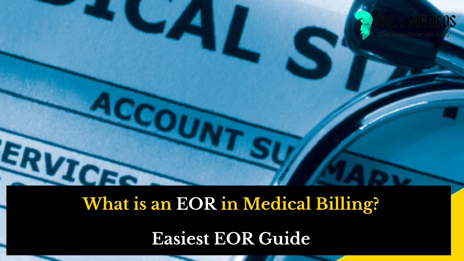 What is an EOR in Medical Billing? [Easiest EOR Guide] 5 - Daily Medicos