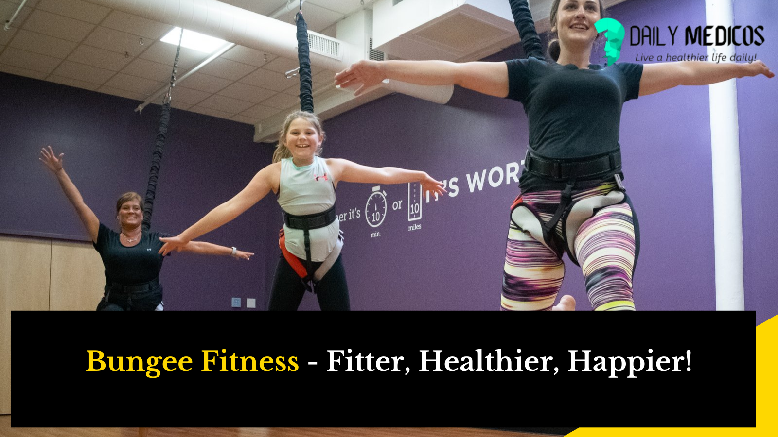 Bungee Fitness: How can Bungee Fitness Change you in no time? What is Bungee Fitness 1 - Daily Medicos