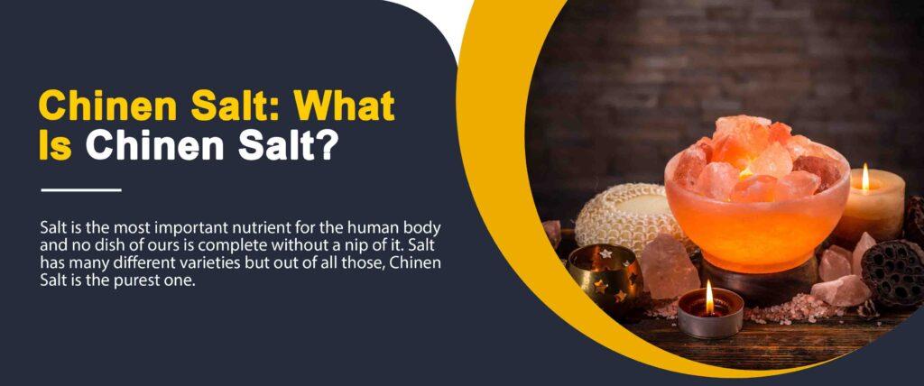 Chinen Salt for Diabetes, Is Chinen Salt Good for Health? 2 - Daily Medicos