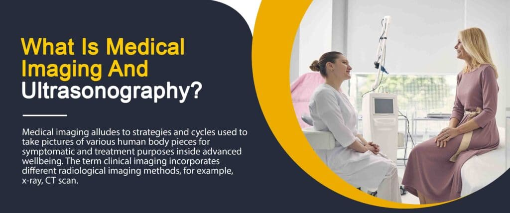 Scope Of Bsc Hons Medical Imaging And Ultrasonography 2 - Daily Medicos