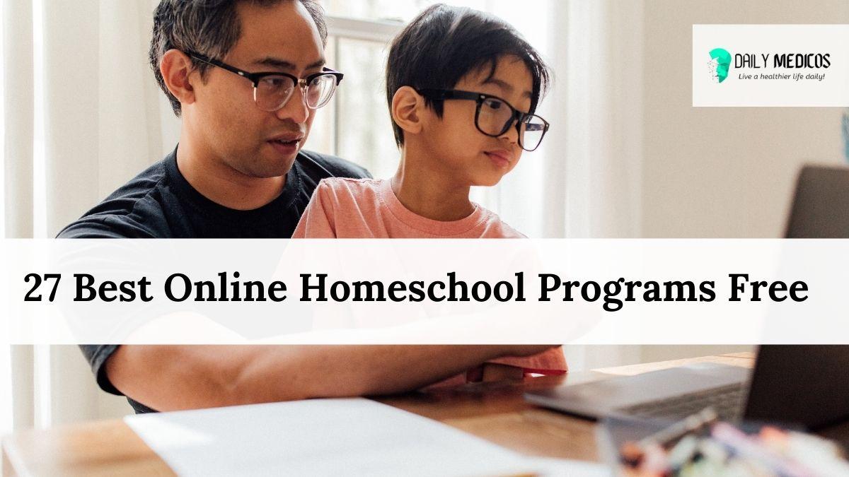 27 Best Online Homeschool Programs Free