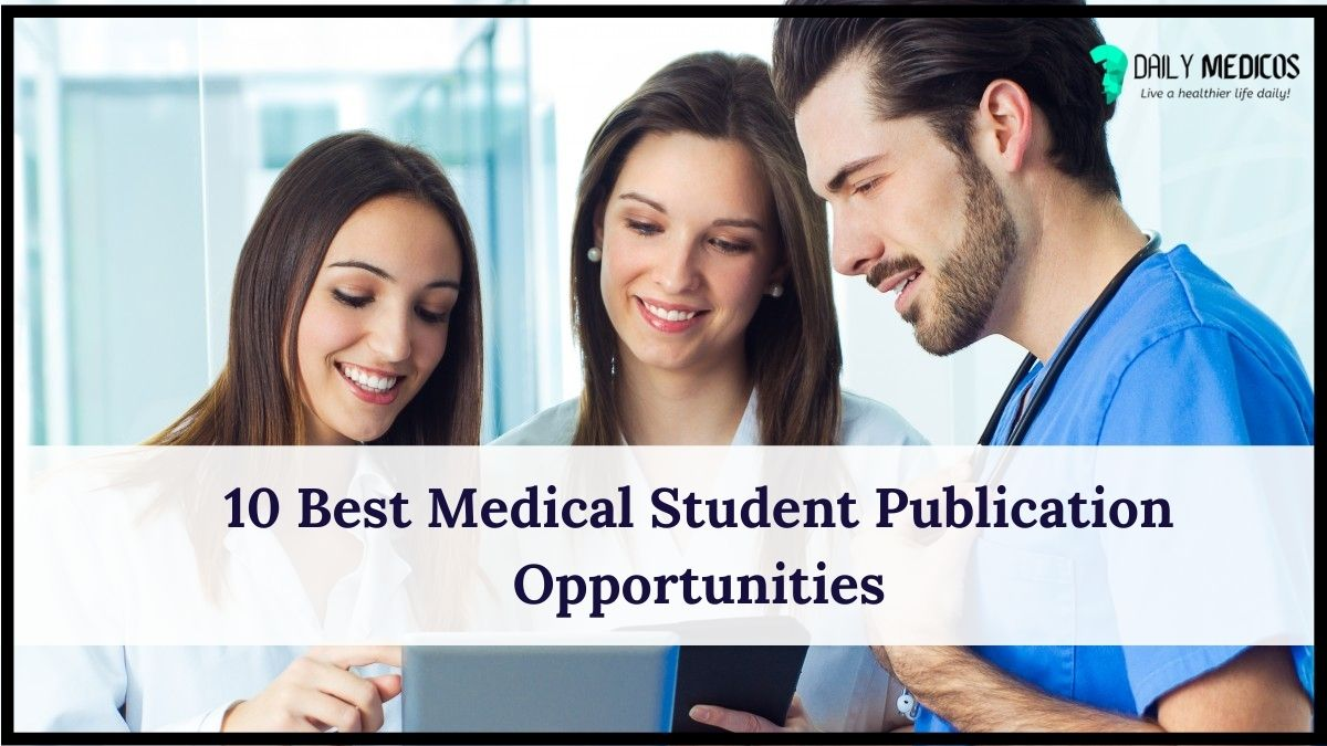 10 Best Medical Student Publication Opportunities