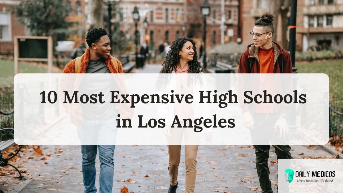 10 Most Expensive High Schools in Los Angeles