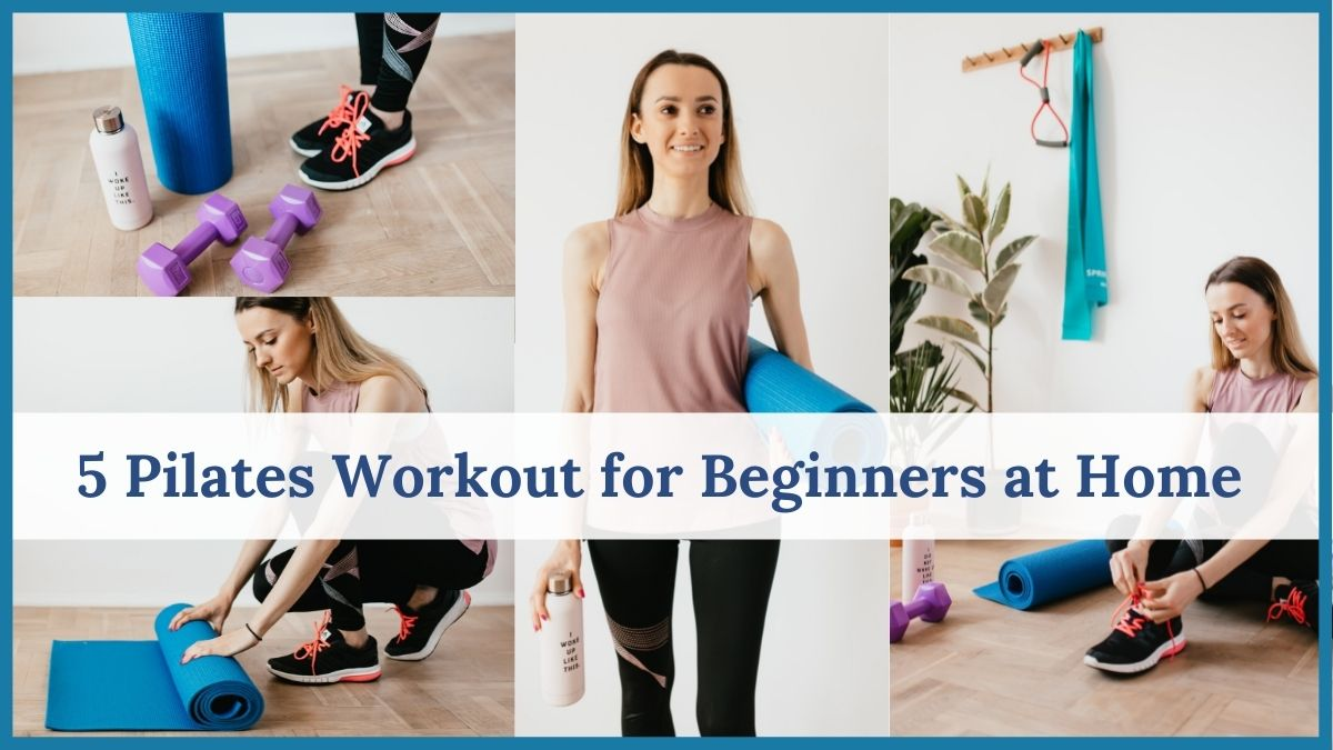 5 Pilates Workout for Beginners at Home 1 - Daily Medicos