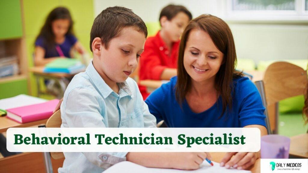 #9 Behavioral Technician Specialist