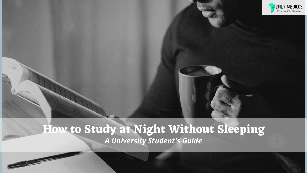 How to Study at Night Without Sleeping