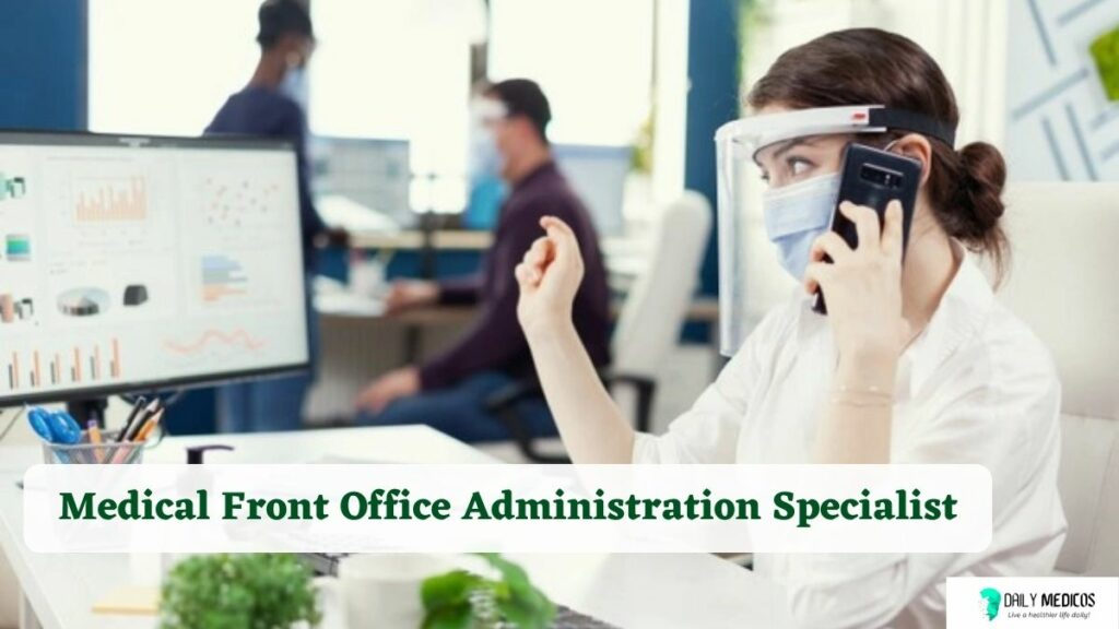 #7 Medical Front Office Administration Specialist