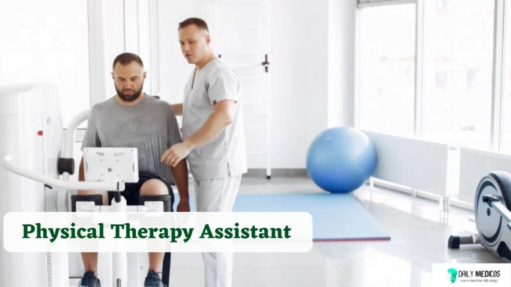 #4 Physical Therapy Assistant