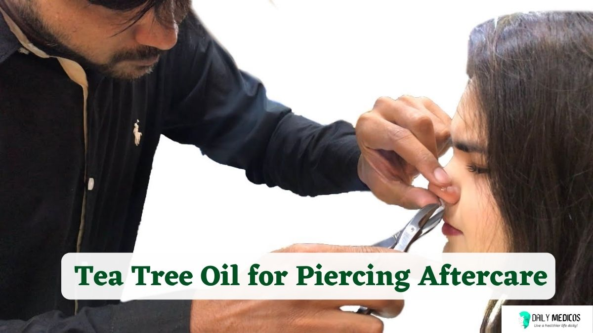 Tea Tree Oil for Piercing Aftercare
