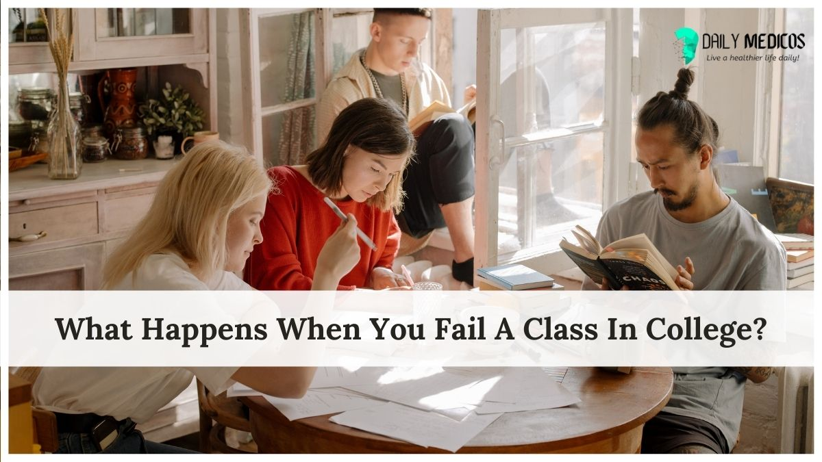 What Happens When You Fail A Class In College?